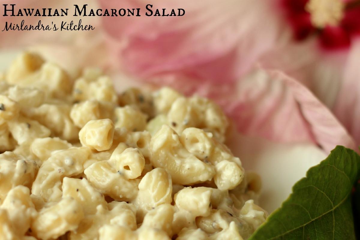 Hawaiian Macaroni Salad Mirlandra S Kitchen