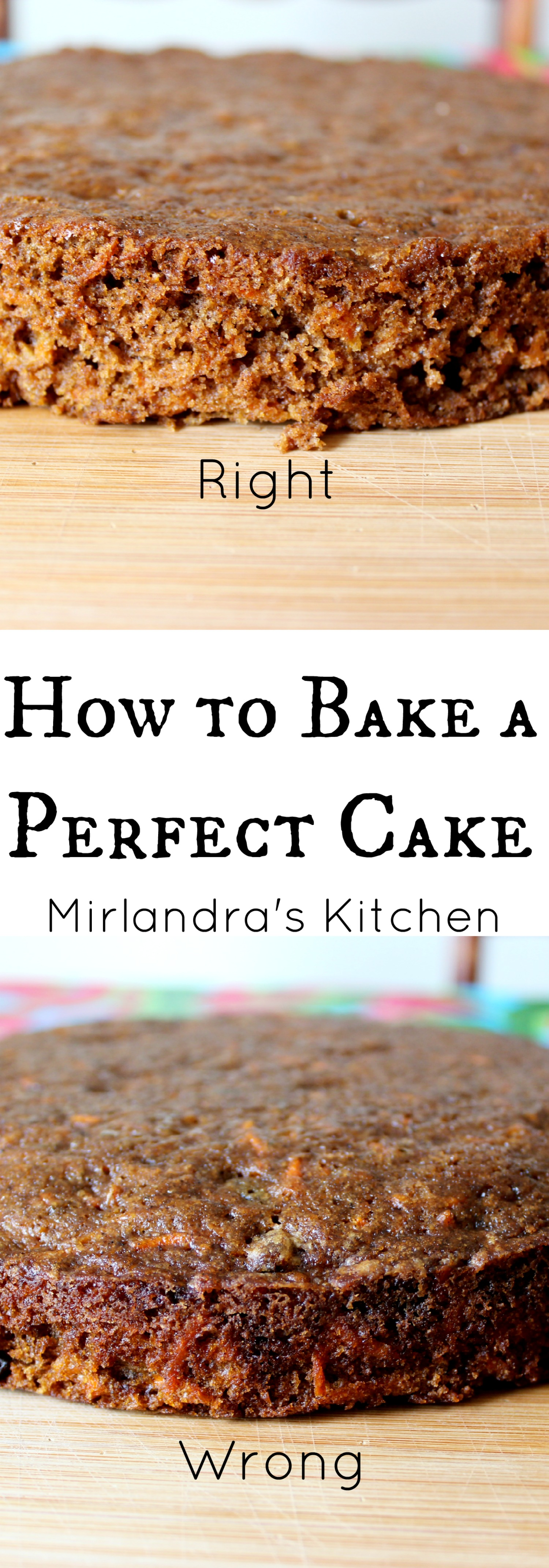 How To Bake A Perfect Cake Mirlandras Kitchen