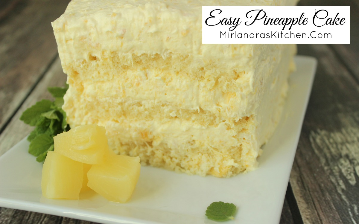 Easy Pineapple Cake Mirlandra S Kitchen