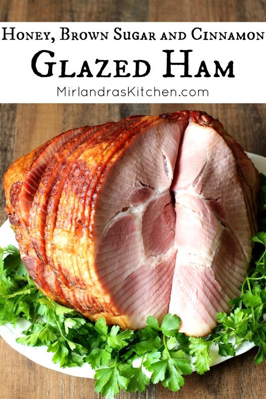 Honey Brown Sugar And Cinnamon Glazed Ham Mirlandras Kitchen