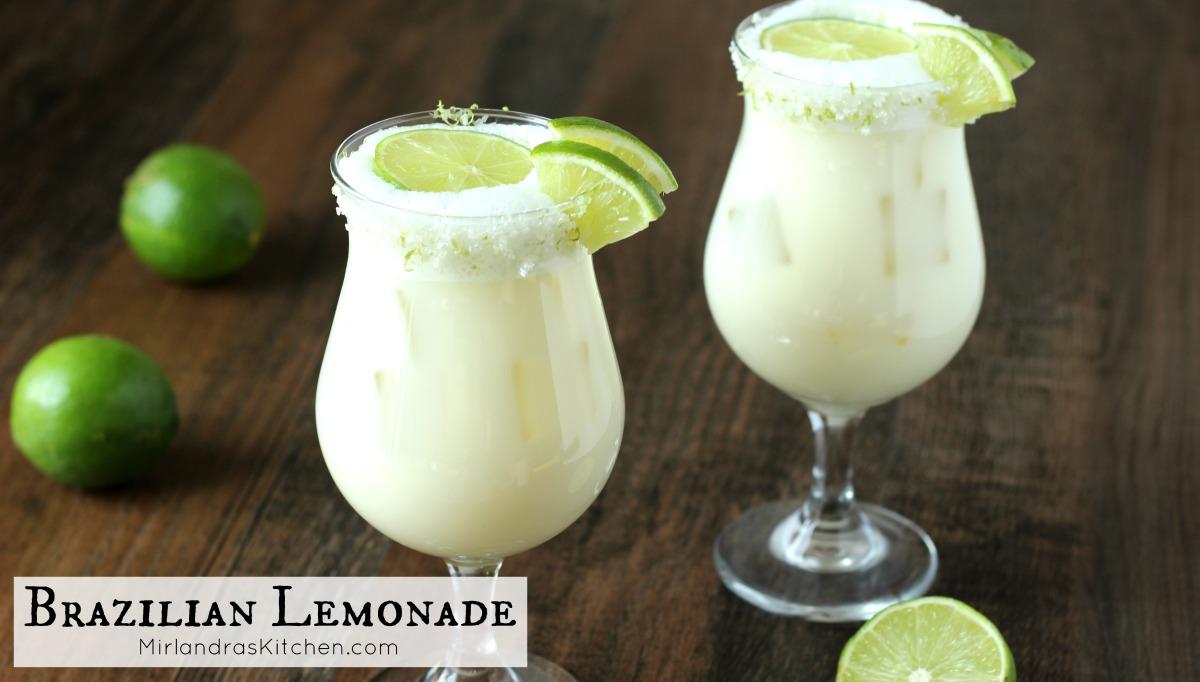 Brazilian Lemonade Mirlandra S Kitchen